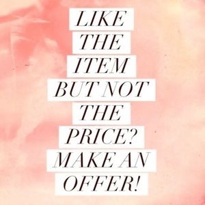 All Reasonable Offers Are Considered! 🙂